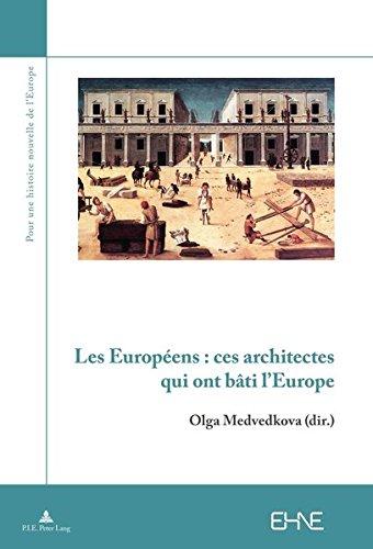 Les Européens : ces architectes qui ont bâti l'Europe : 1450-1950 par Collectif