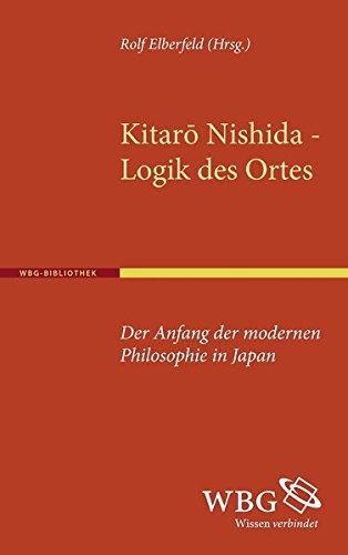 Kitaro Nishida, Logik des Ortes: Der Anfang der modernen Philosophie in Japan