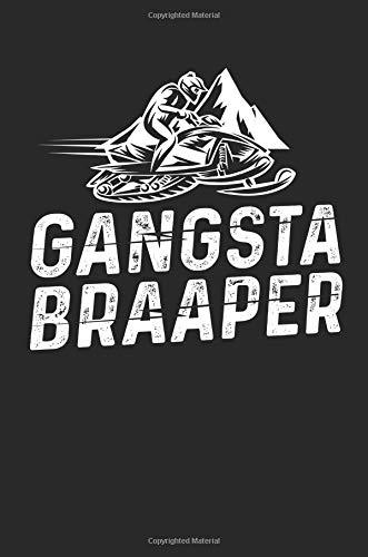 Gangsta Braaper: Funny Snowmobiling Braap Blank Lined Note Book por Jen V Coleman