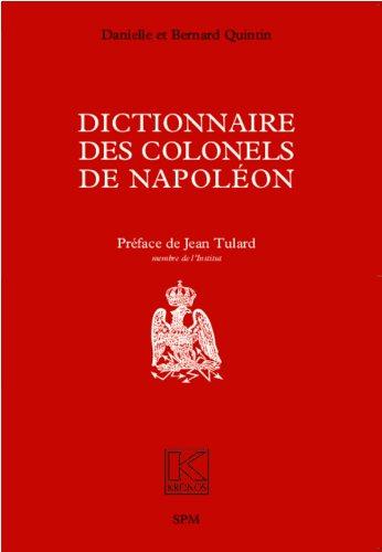 Dictionnaire des colonels de Napoléon: Kronos N° 22 par Danielle Quintin