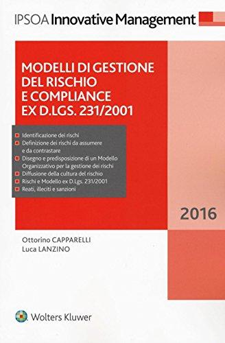 Modelli di gestione del rischio e compliance ex D.Lgs. 231/2001. Con Contenuto digitale per download e accesso on line