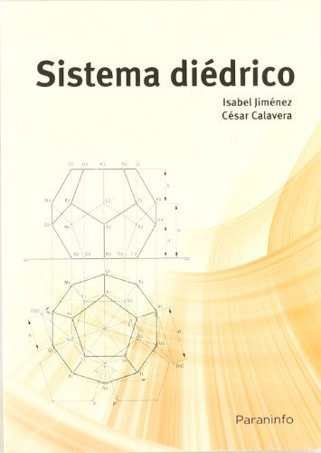 Sistema diédrico (Dibujo (paraninfo)) por CESAR CALAVERA OPI