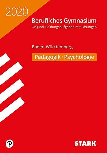 STARK Abiturprüfung Berufliches Gymnasium 2020 - Pädagogik/Psychologie - BaWü