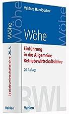 Gebundenes BuchDer Klassiker - jetzt wieder topaktuell: Der neue WöheVorteile- Der Bestseller zur ABWL- Einprägsam - modernes Layout mit rund 800 Abbildungen und Schaubildern- leicht verständlich - durch zahlreiche kleine PraxisbeispieleZitat/Testimo...