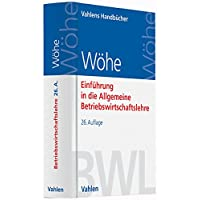 Günter Wöhe (Autor), Ulrich Döring (Autor), Gerrit Brösel (Autor) (1)Neu kaufen:   EUR 32,90 42 Angebote ab EUR 32,90