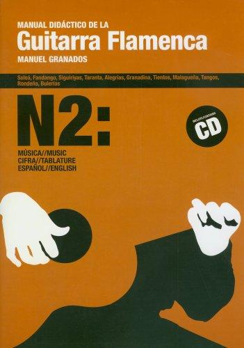 Manual Didactico de la Guitarra Flamenca: 2 por Manuel Granados