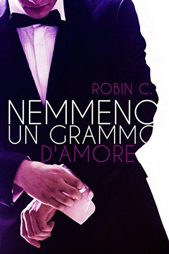 Nemmeno Un Grammo D Amore