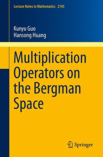 Multiplication Operators on the Bergman Space par Kunyu Guo