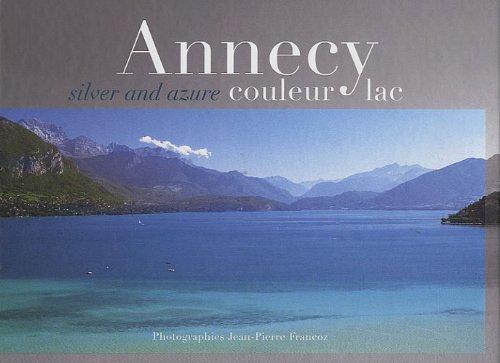 Annecy couleur lac : Silver end azure