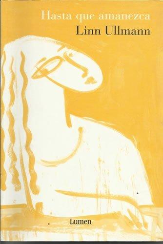 Descargar Libro Hasta que amanezca (Narrativa (lumen)) de Linn Ullmann