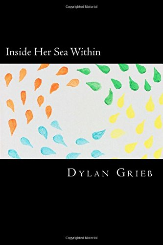 Inside Her Sea Within por Dylan Grieb