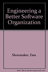 Engineering a Better Software Organization