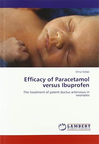 Efficacy of Paracetamol versus Ibuprofen: The treatment of patent ductus arteriosus in neonates -
