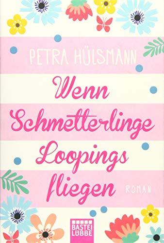 Wenn Schmetterlinge Loopings fliegen: Roman (Hamburg-Reihe, Band 2)