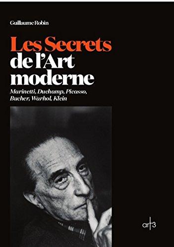 Les Secrets de l'Art Moderne