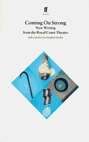 Coming on Strong: New Writing from the Royal Court Theatre (Royal Court Writers) by Rebecca Pritchard (1995-09-01)