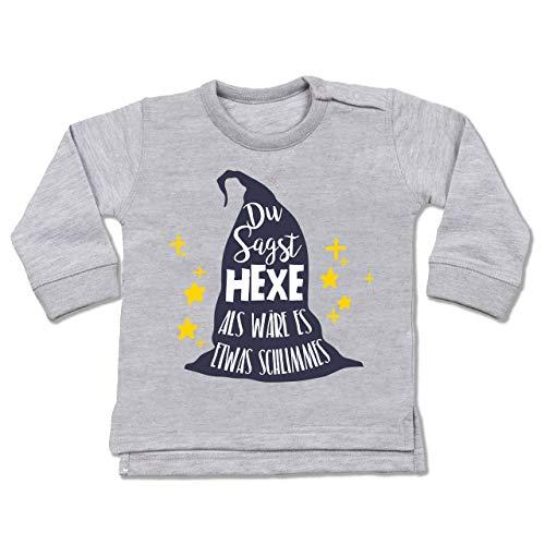 Anlässe Baby - Du sagst Hexe ALS wäre es etwas Schlimmes - 6-12 Monate - Grau meliert - BZ31 - Baby Pullover