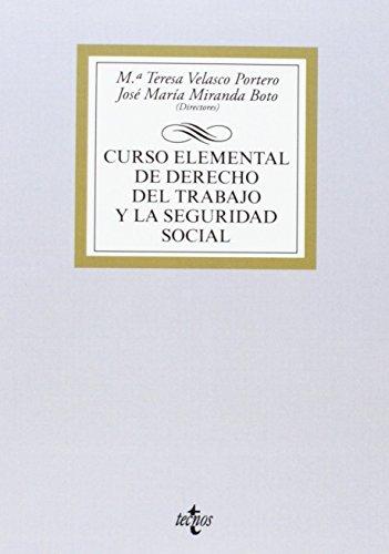 Curso Elemental De Derecho Del Trabajo Y De La Seguridad Social (Derecho - Biblioteca Universitaria De Editorial Tecnos) de Mª Teresa Velasco Portero (25 sep 2014) Tapa blanda