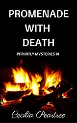 Promenade with Death (Pitkirtly Mysteries Book 14)