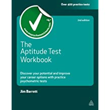 The Aptitude Test Workbook: Discover Your Potential and Improve Your Career Options with Practice Psychometric Tests (Testing Series) (English Edition)