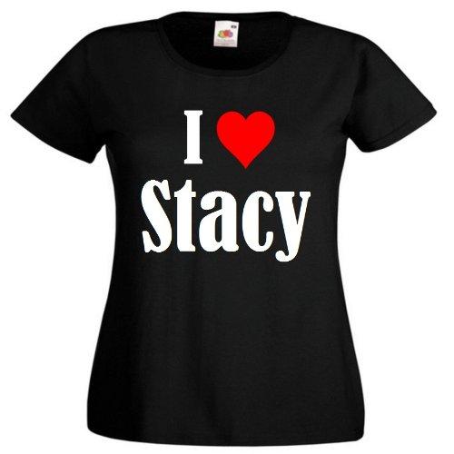 """T-Shirt """"I Love Stacy"""" für Damen Herren und Kinder ... in der Farben Schwarz Weiss und Pink Rosa Schwarz"""