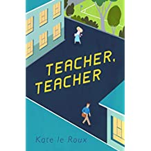 Teacher, Teacher (English Edition)