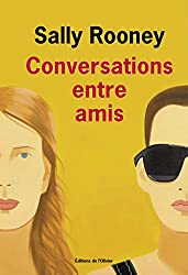 Conversations entre amis (French Edition)