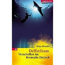 DelfinTeam. Verschollen im Bermuda-Dreieck