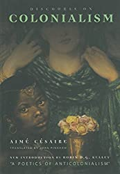 Discourse on Colonialism by Aime Cesaire (2000-03-31)