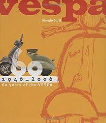 Vespa: 60 Years, 1946 - 2006