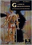 L'aura di Giorgio De Chirico. Arte emicrania e pittura metafisica