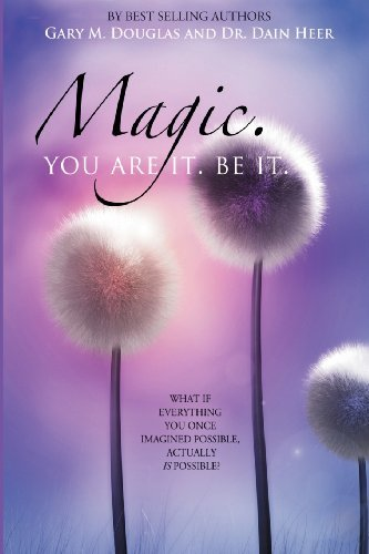 Magic. You Are It. Be It. by Heer, Dain, Douglas, Gary M. (2013) Taschenbuch