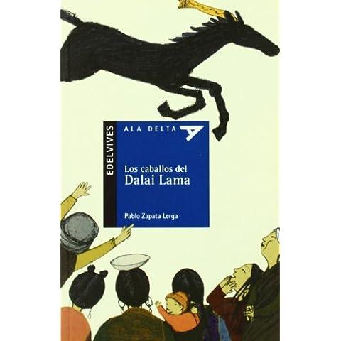Los caballos del Dalai Lama (Ala Delta (Serie Azul))