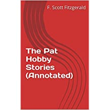 The Pat Hobby Stories (Annotated) (English Edition)