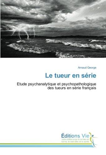 Le tueur en série par Arnaud George
