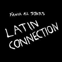 Latin Connection by Fania All Stars (1992-12-30)