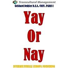 YAY OR NAY (German Edition)