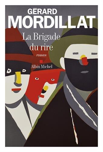 La brigade du rire | Mordillat, Gérard. Auteur