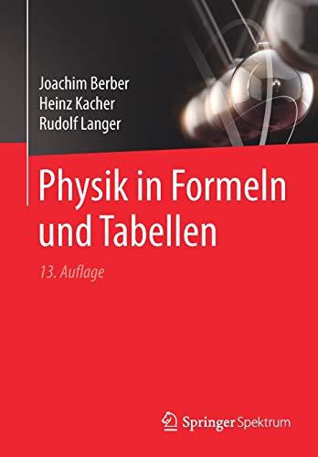 Physik in Formeln und Tabellen - Lange Tabellen