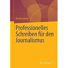 Professionelles Schreiben für den Journalismus