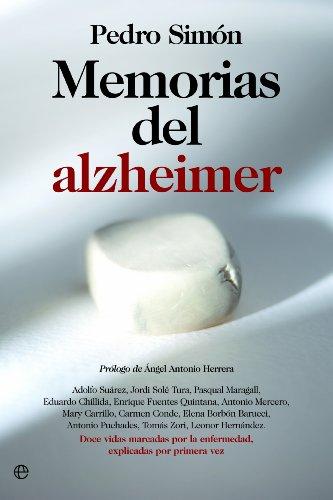 Memorias del Alzheimer (Actualidad (esfera)) por Pedro Simón