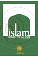 Islam, Ideology and Way of Life Paperback