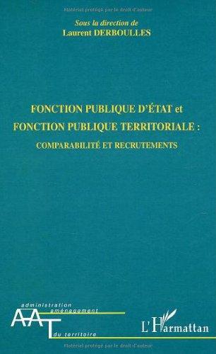 Fonction publique d'tat et fonction publique territoriale : comparabilit et recrutement