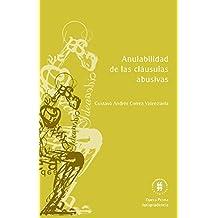 Anulabilidad de las cláusulas abusivas (Opera Prima) (Spanish Edition)