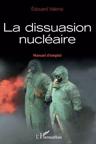 Dissuasion nucléaire (manuel) manuel d'emploi