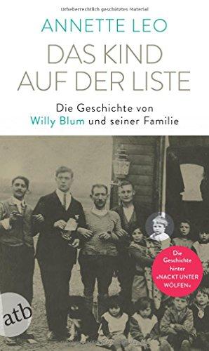 Das Kind auf der Liste: Die Geschichte von Willy Blum und seiner - Auf Cd Für Kinder Bücher