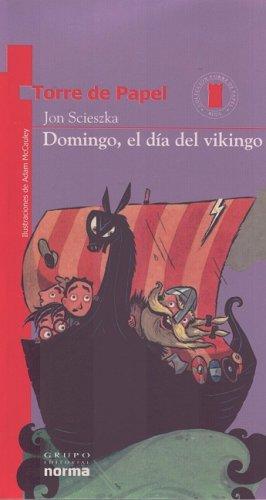 Domingo El Dia Del Vikingo Viking It And Liking It Coleccion Torre De Papel