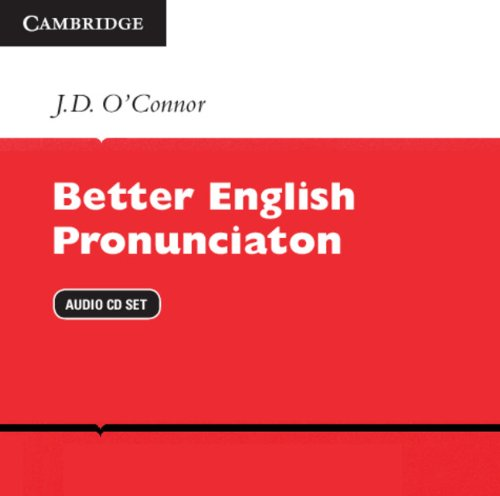 Better English Pronunciation Audio CDs (2) por J. D. O'Connor