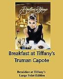 Breakfast at Tiffany's - Large Print Edition - Ishi Press - 28/05/2019