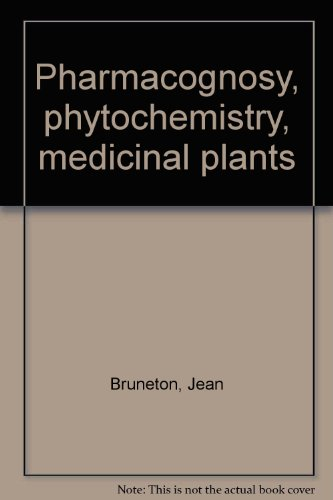 Pharmacognosy : Phytochemistry, medicinal plants